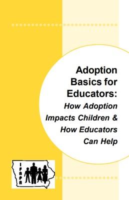 skola knihy Basics for Educators How Adoption Impacts Children How Educators Can Help