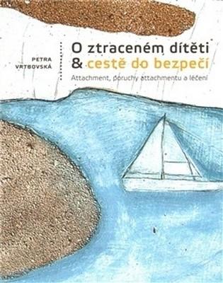 skola knihy O ztracenem dítěti a cestě do bezpečí 1